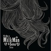 Play & Download Trio EP by Milkman | Napster