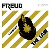 Play & Download I Fought the Law by F.R.E.U.D. | Napster