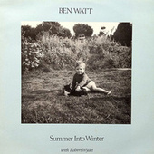 Summer into Winter by Ben Watt