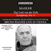 Play & Download Mahler: Das Lied von der Erde & Symphony No. 4 - Mozart: Symphony No. 38 (Recorded 1952-1955) [Live] by Various Artists | Napster