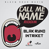 Play & Download Call Me Name Riddim by Various Artists | Napster
