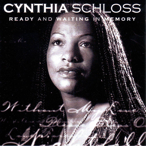 Play & Download Ready and Waiting in Memory by Cynthia Schloss | Napster