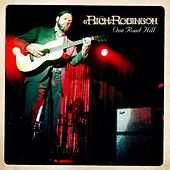 Play & Download One Road Hill by Rich Robinson | Napster