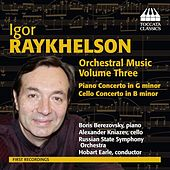 Raykhelson: Orchestral Music, Vol. 3 by Various Artists