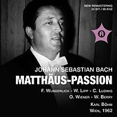 Play & Download J.S. Bach: St. Matthew Passion (Recorded 1962) by Various Artists | Napster