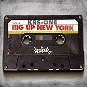 Big Up New York by KRS-One