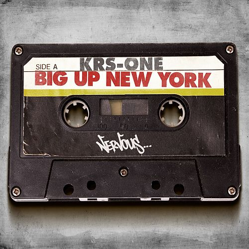 Play & Download Big Up New York by KRS-One | Napster