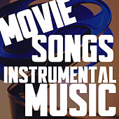 Movie Songs - Instrumental Music by Various Artists