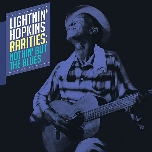Rarities: Nothin' but the Blues by Lightnin' Hopkins