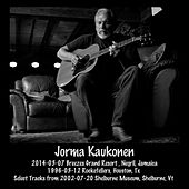 Play & Download 2014-03-07 Breezes Grand Resort , Negril, Jamaica & 1996-03-12 Rockefellers, Houston, Tx & Select Tracks from 2002-07-20 Shelburne Museum, Shelburne, VT (Live) by Jorma Kaukonen | Napster