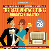 The Best Vintage Tunes. Nuggets & Rarities ¡Best Quality! Vol. 28 by Various Artists