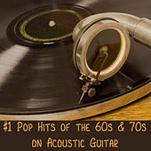 Play & Download #1 Pop Hits of the 60s & 70s on Acoustic Guitar by The O'Neill Brothers Group | Napster