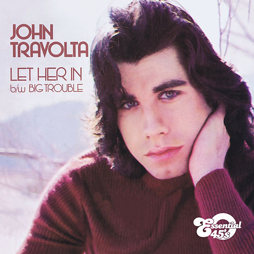 Play & Download Let Her In / Big Trouble (Digital 45) by John Travolta | Napster