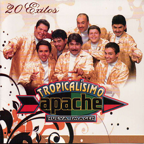 20 Exitos by Tropicalisimo Apache