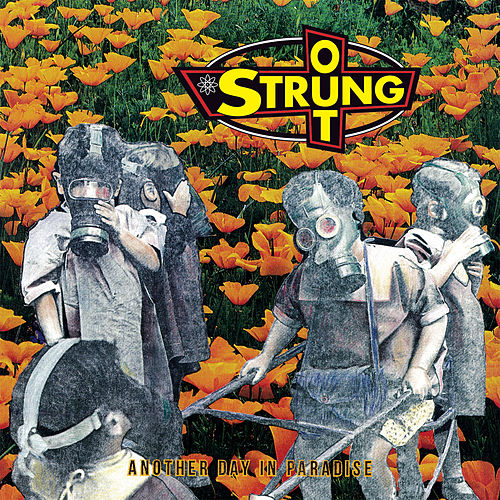 Play & Download Another Day in Paradise (Reissue) by Strung Out | Napster