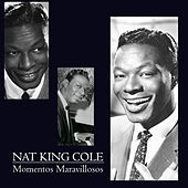 Play & Download Momentos Maravillosos by Nat King Cole | Napster