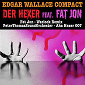 Edgar Wallace Compact - Der Hexer feat. Fat Jon by Various Artists