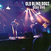 Play Live by Old Blind Dogs