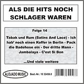 Play & Download Als die Hits noch Schlager waren Folge 14 by Various Artists | Napster