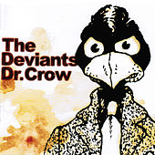 Play & Download Dr Crow by The Deviants | Napster
