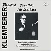 Play & Download J.S. Bach: Brandenburg Concertos Nos. 1-6 by Pro Musica Orchestra | Napster