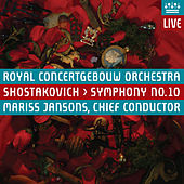 Play & Download Shostakovich: Symphony No. 10 (Live) by Royal Concertgebouw Orchestra | Napster
