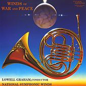 Play & Download Winds of War and Peace by National Symphonic Winds | Napster