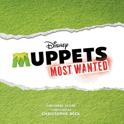 Play & Download Muppets Most Wanted by Christophe Beck | Napster