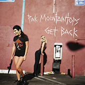 Get Back by Pink Mountaintops
