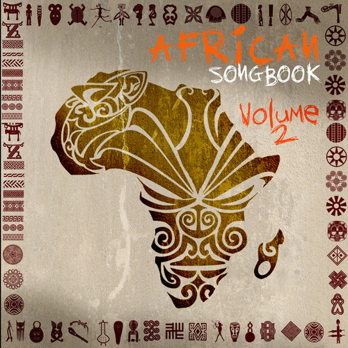 Play & Download African Songbook, Vol. 2 by Various Artists | Napster