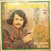Me Gusta el Vino de Tito Fernández