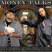 Play & Download Money Talks by Overdose | Napster