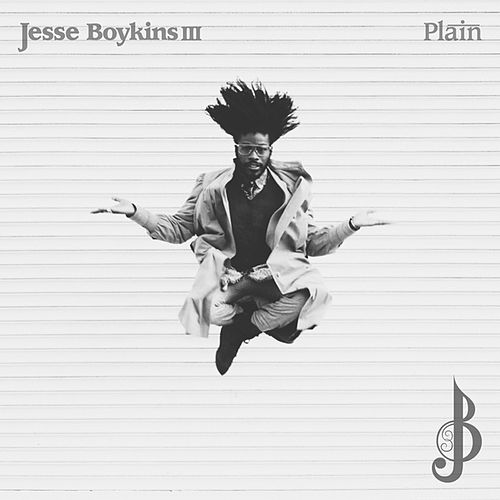 Plain - Single by Jesse Boykins III