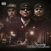 Play & Download Chicano Wallstreet by Nsanity | Napster