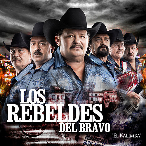 Play & Download El Kalimba by Los Rebeldes del Bravo | Napster