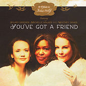You've Got a Friend by Various Artists
