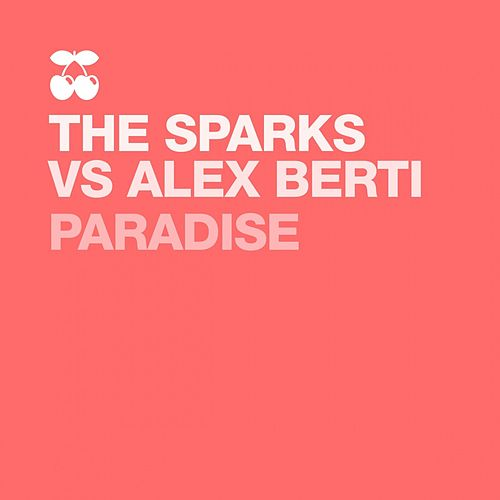 Paradise by The Sparks