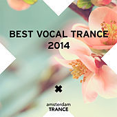 Play & Download Best Vocal Trance 2014 - EP by Various Artists | Napster