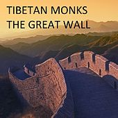 Play & Download The Great Wall - Single by The Tibetan Monks | Napster