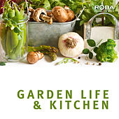 Garden Life & Kitchen (ROBA Series) by Ingo Herrmann