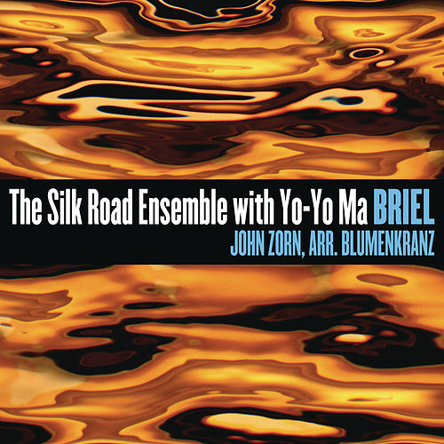 Play & Download Briel by Silk Road Ensemble | Napster