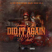 Play & Download Did It Again (feat. B-Folk) by Young Lox | Napster