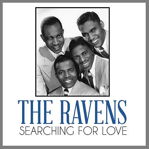 Searching for Love von The Ravens