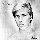 Play & Download L'Amour by Lewis | Napster