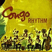 Play & Download Congo Rhythm by Various Artists | Napster