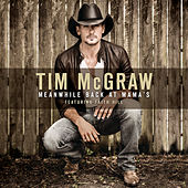 Play & Download Meanwhile Back At Mama's by Tim McGraw | Napster