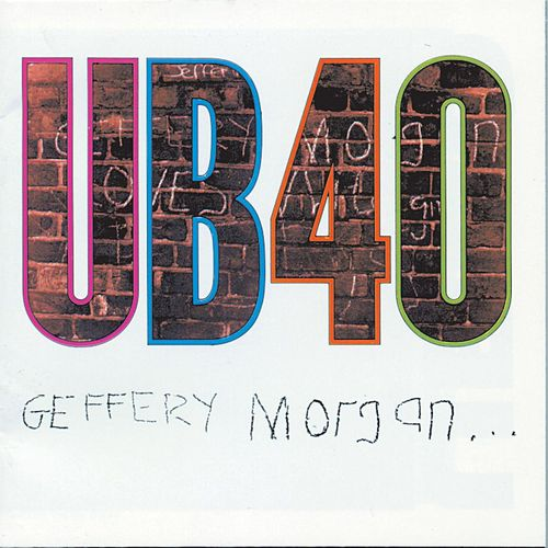 Geffery Morgan... by UB40