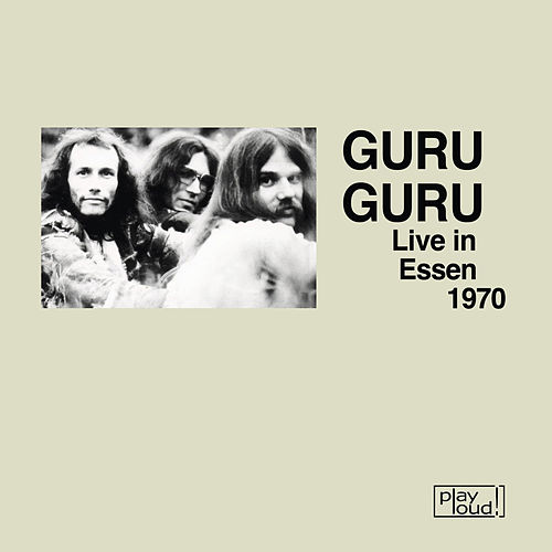Play & Download Live in Essen 1970 by Guru Guru | Napster