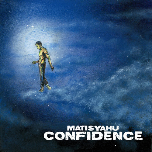 Play & Download Confidence by Matisyahu | Napster