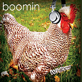 Play & Download Boomin' by The Whipps | Napster